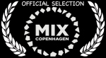MIX Copenhagen Film Festival Official Selection